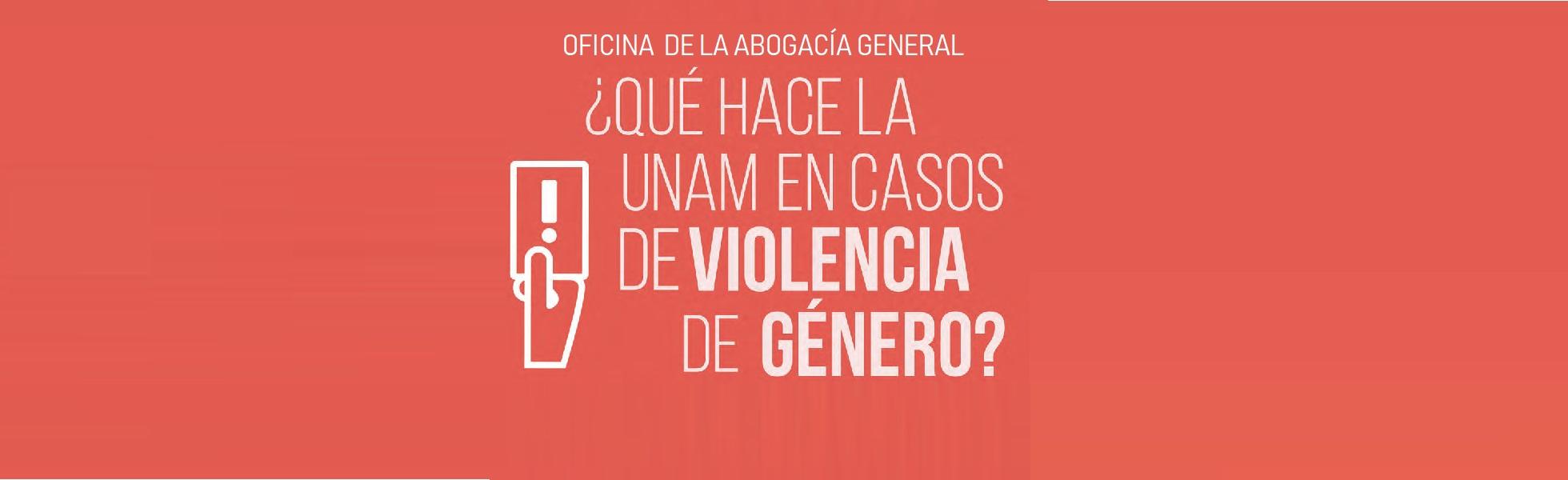 ¿Qué hace la UNAM en casos de violencia de género?